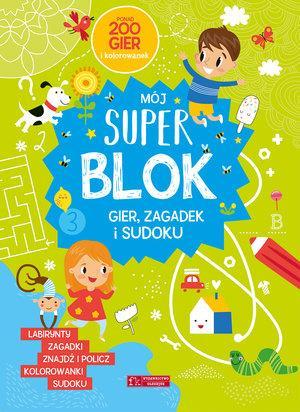 Mój Super blok. Gry, zagadki i sudoku