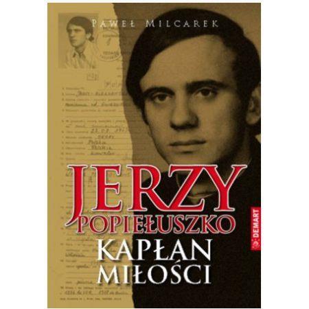 Jerzy Popiełuszko Kapłan miłości OUTLET