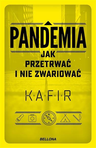 Pandemia. Jak przetrwać i nie zwariować