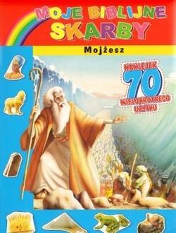 MOJE BIBLIJNE SKARBY. MOJŻESZ