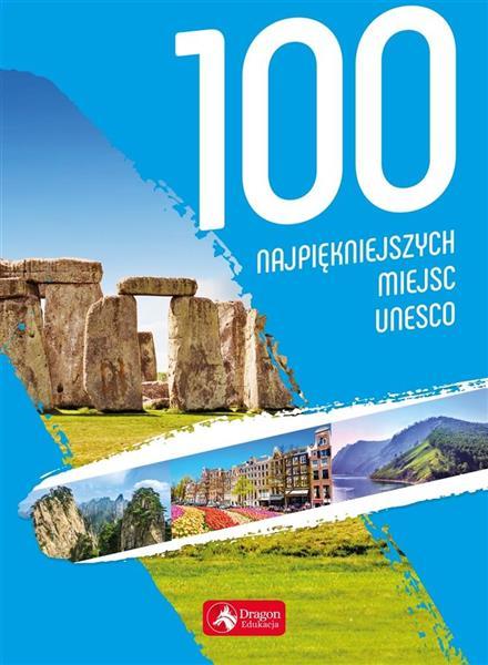 100 najpiękniejszych miejsc UNESCO w.2019
