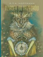 Dziadek do orzechów i król myszy OUTLET