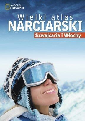 Wielki atlas narciarski. Szwajcaria i Włochy