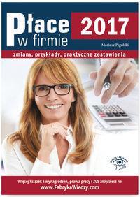 PŁACE W FIRMIE 2017 ZMIANY PRZYKŁADY PRAKT. outlet