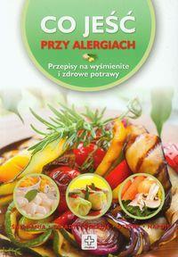 Co jeść przy alergiachCo jeść przy alergiachCo jeś