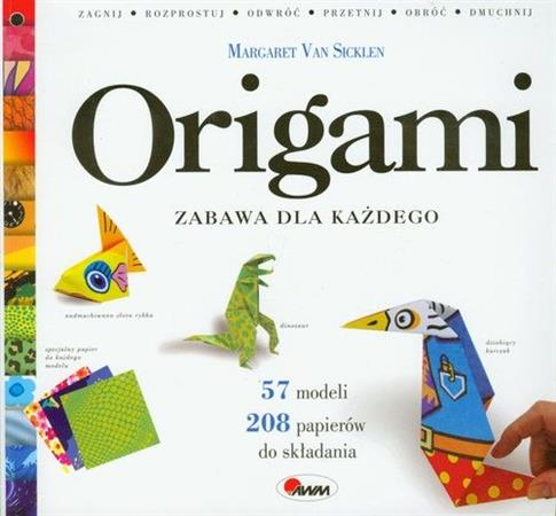 Origami. Zabawa dla każdego