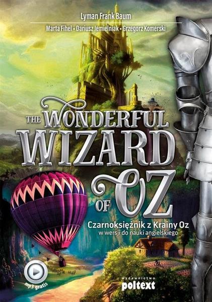 The Wonderful Wizard of Oz / Czarnoksiężnik z Krai