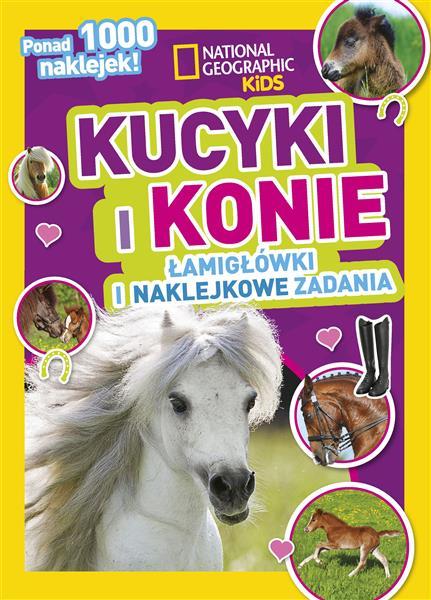 National Geographic Kids. Kucyki i konie. Łamigłów