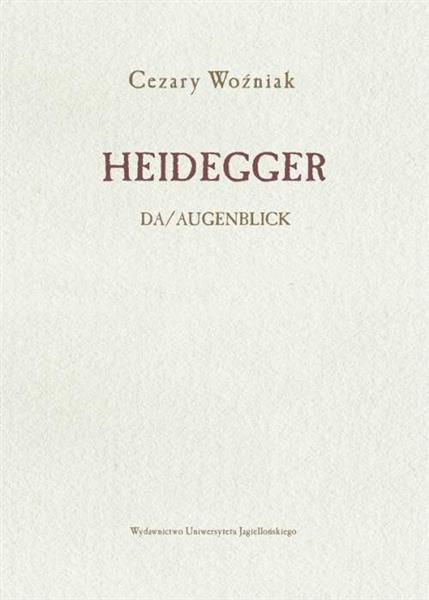 Heidegger. DA/Augenblick