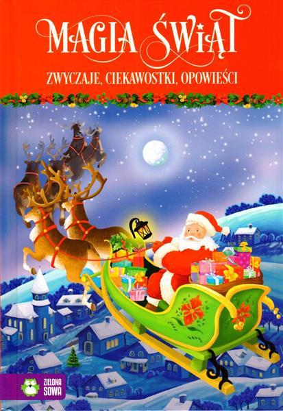 Magia Świąt. Zwyczaje, ciekawostki, opowieści B 97