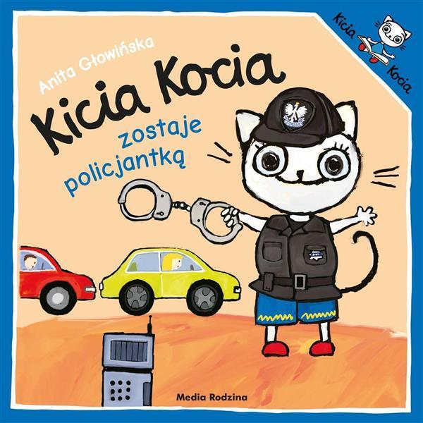 Kicia Kocia zostaje policjantką w.2019