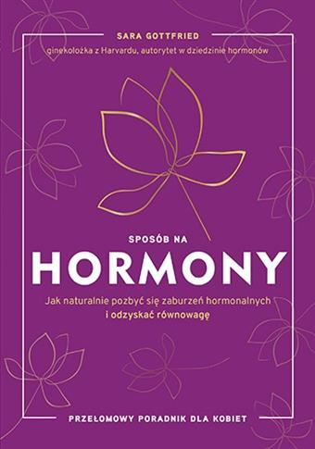 Sposób na hormony. Jak naturalnie pozbyć się zabur