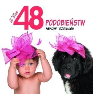 48 podobieństw psiaków i dzieciaków
