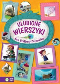 Ulubione wierszyki. Ewa Szelburg-Zare NOWY