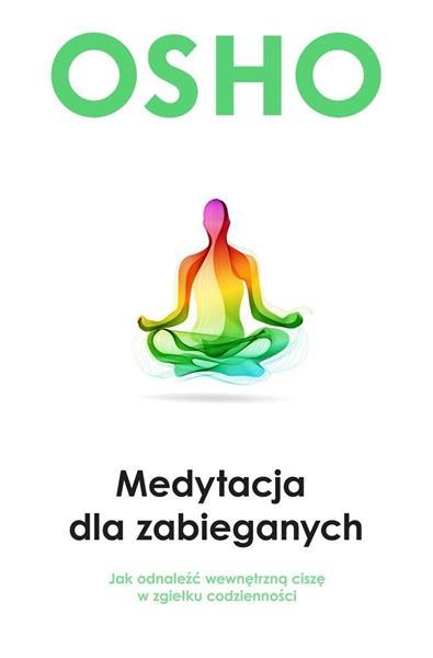 Medytacja dla zabieganych OUTLET