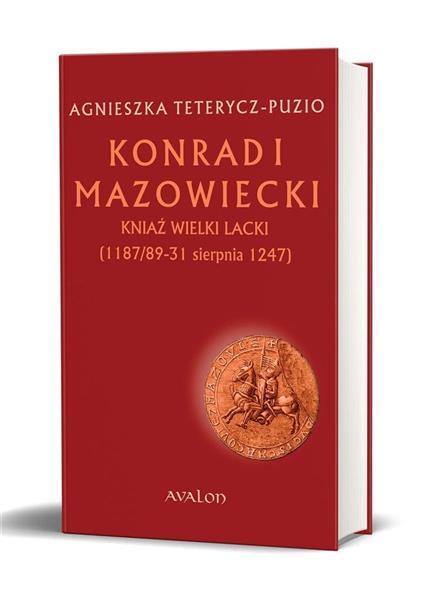 Konrad I Mazowiecki - kniaź wielki lacki TW