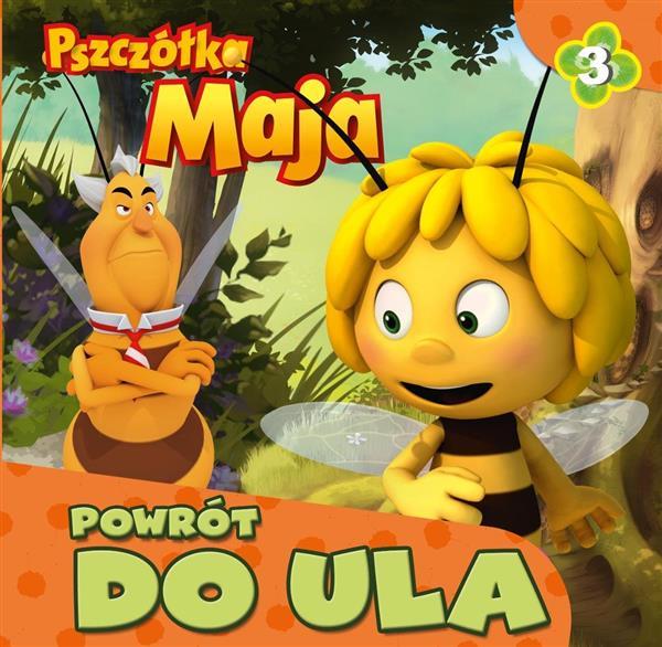 Pszczółka Maja nr 3 Powrót do ula