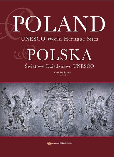 Polska. Światowe Dziedzictwo UNESCO