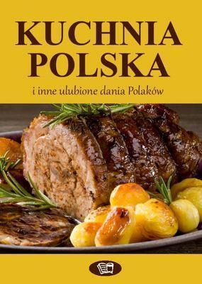 KUCHNIA POLSKA i inne ulubione dania