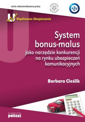 SYSTEM BONUS-MALUS JAKO NARZĘDZIE KONKURENCJI
