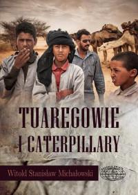 TUAREGOWIE I CATERPILLARY OUTLET
