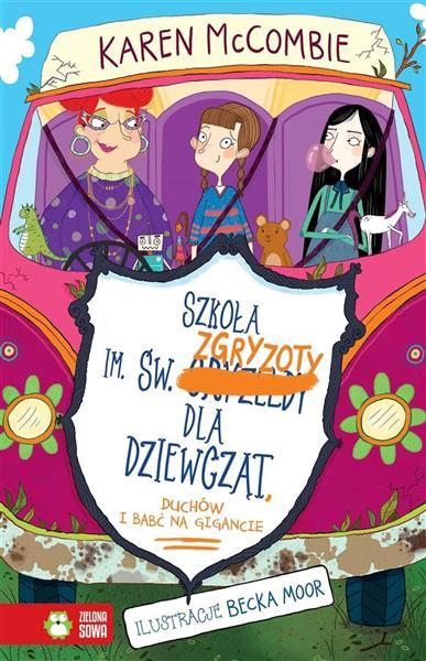 Szkoła im. św. Zgryzoty dla dziewcząt, duchów....