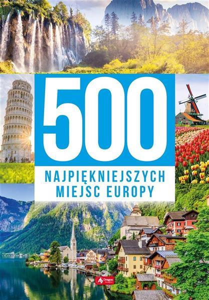 500 najpiękniejszych miejsc Europy