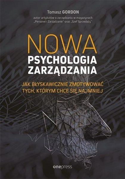 Nowa psychologia zarządzania