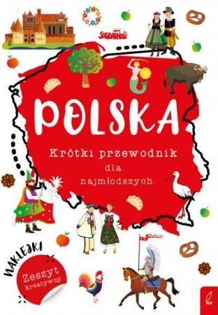 Polska. Krótki przewodnik dla najmłodszych