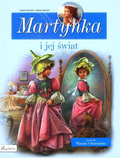 Martynka. I jej świat. Zbiór opowiadań