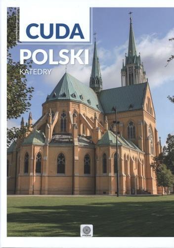 Cuda Polski. Katedry