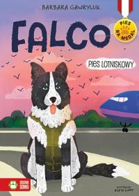 Pies na medal. Falco - pies lotniskowy. Tom 4