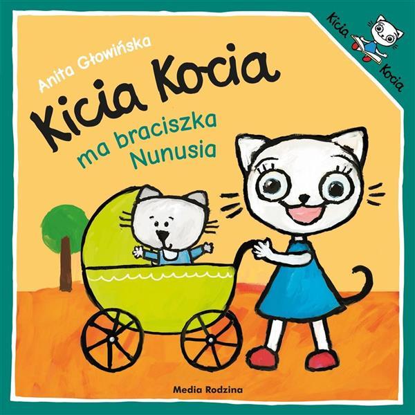 Kicia Kocia ma braciszka Nunusia w.2019