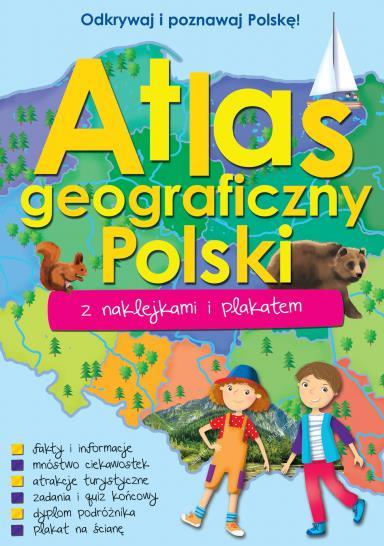 Atlas geograficzny Polski z naklejkami i plakatem