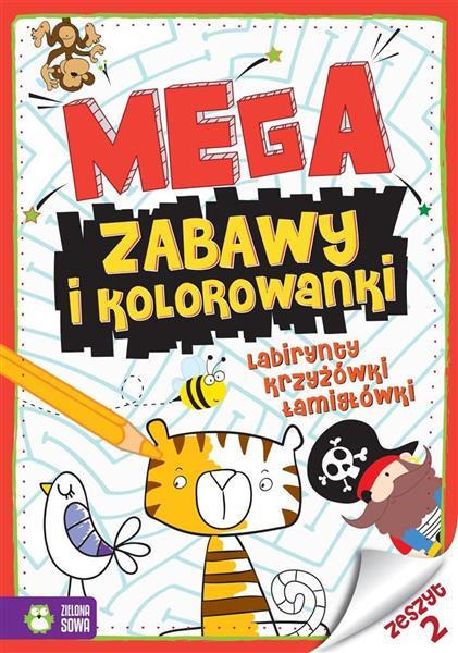 Megazabawy i kolorowanki. Zeszyt 2
