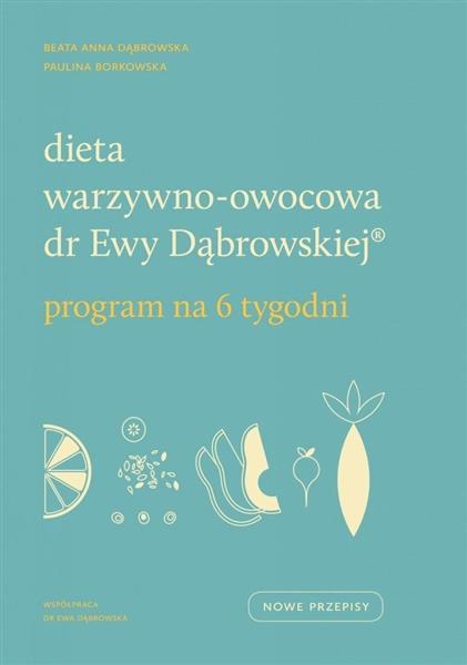 Dieta warzywno-owocowa dr Ewy Dąbrowskiej (R)