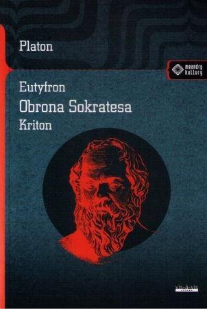 Meandry Kultury. Eutyfron.Obrona Sokratesa. Kriton