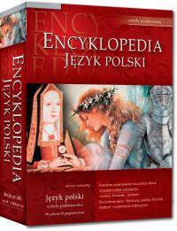 Encyklopedia szkolna - język polski
