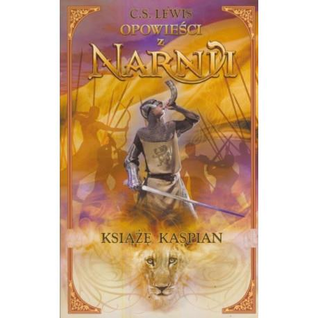 Opowieści z Narnii.Książe Kaspian