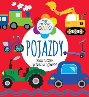 Moja pierwsza książka Pojazdy. Słowniczek polsko-a