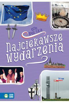 Oto Polska. Najważniejsze wydarzenia 9788381542692