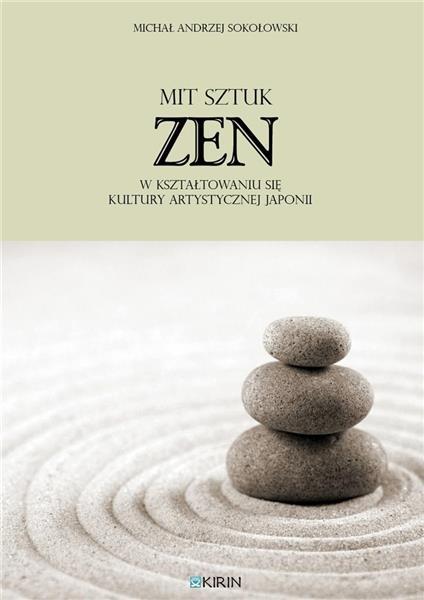 Mit sztuk zen w kształtowaniu się kultury artyst