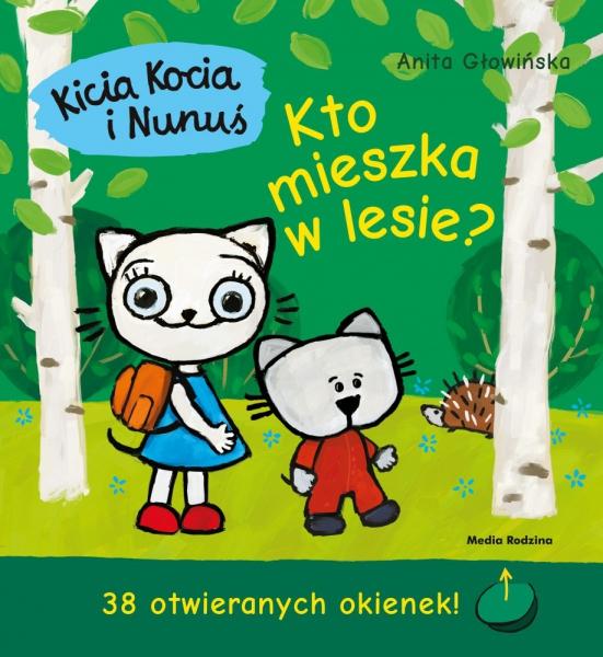 Kicia Kocia i Nunuś: Kto mieszka w lesie?