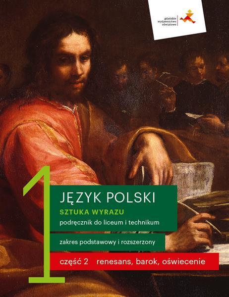 Sztuka wyrazu 1. Język polski. Podręcznik dla lice