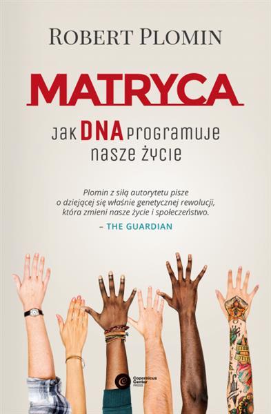 MATRYCA. JAK DNA PROGRAMUJE NASZE ŻYCIE