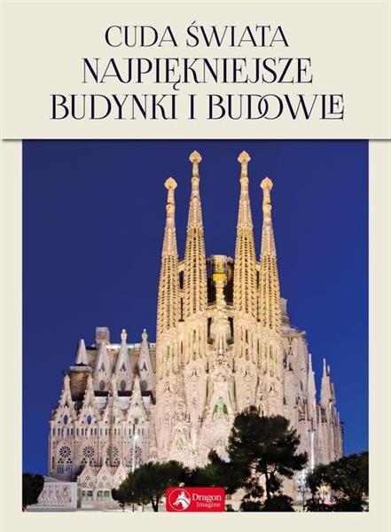 Cuda świata Najpiękniejsze budynki i budowle (z)