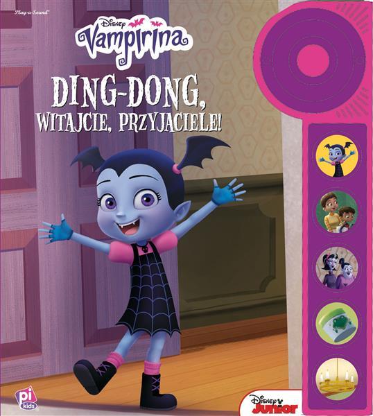 Disney Vampirina. Ding-Dong, witajcie, przyjaciele