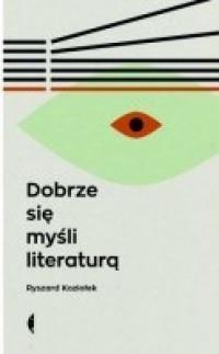 DOBRZE SIĘ MYŚLI LITERATURĄ  OUTLET