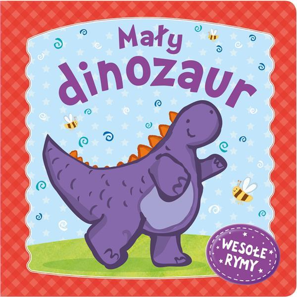 Mały dinozaur. Wesołe rymy