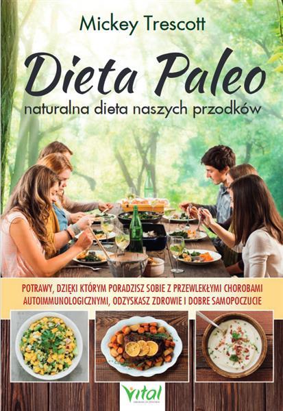DIETA PALEO. NATURALNA DIETA NASZYCH PRZODKÓW